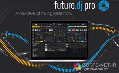 دانلود نسخه جدید Future DJ Pro